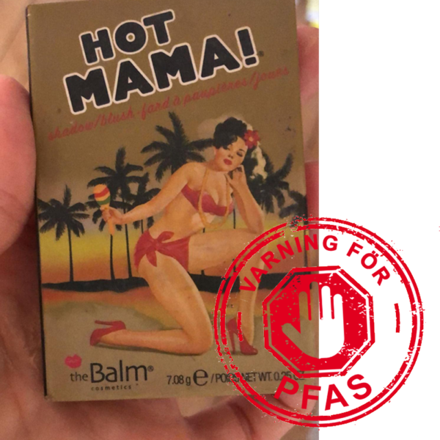 The Balm Hot Mama har PFAS